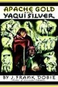 Cover of: Apache gold & Yaqui silver
