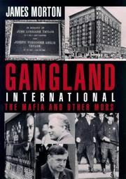 Cover of: Gangland International | James Morton