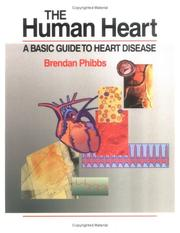 Cover of: The human heart | Brendan Phibbs