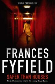 Cover of: Safer Than Houses | Frances Fyfield