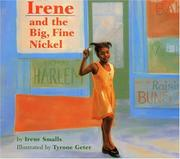 Cover of: Irene and the Big, Fine Nickel