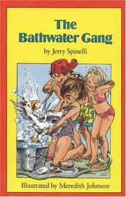 Cover of: The Bathwater Gang (Springboard Book) | Jerry Spinelli