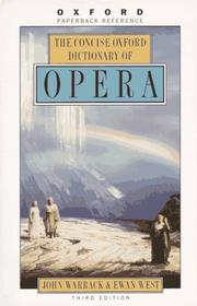 Cover of: The concise Oxford dictionary of opera | John Hamilton Warrack