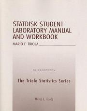 Cover of: Statdisk Student Laboratory Manual and Workbook to Accompany the Triola Statistics Series | Mario F. Triola