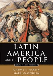 Cover of: Latin America and Its People, Volume II | Cheryl Martin