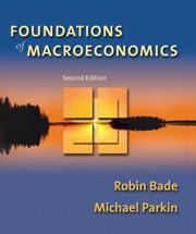 Cover of: Foundations of Macroeconomics Homework Edition Plus MyEconLab Student Access Kit (2nd Edition) | Robin Bade