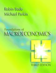 Cover of: Foundations of Macroeconomics plus MyEconLab plus eBook 1-semester Student Access Kit (3rd Edition) (MyEconLab Series) | Robin Bade