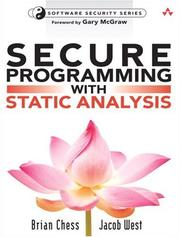 Cover of: Secure Programming with Static Analysis (Addison-Wesley Software Security Series) | Brian Chess