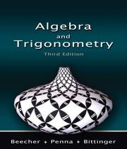 Cover of: Algebra and Trigonometry | Judith A. Beecher