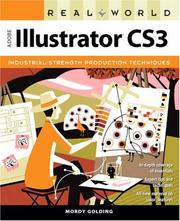 Cover of: Real World Adobe Illustrator CS3 (Real World) | Mordy Golding