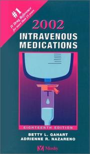 Cover of: Intravenous Medications 2002 | Betty L. Gahart