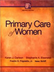 Cover of: Primary care of women | Karen J. Carlson, Stephanie A. Eisenstat