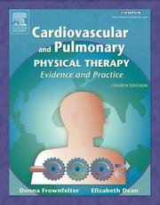Cover of: Cardiovascular and Pulmonary Physical Therapy | Donna Frownfelter