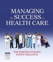 Cover of: Managing For Success in Health Care | Tim Porter-O