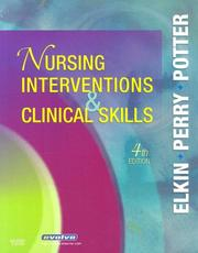 Cover of: Nursing Interventions & Clinical Skills | Martha Keene Elkin