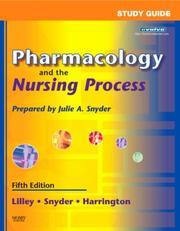 Cover of: Pharmacology and the Nursing Process | Linda Lane Lilley