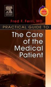 Cover of: Practical Guide to the Care of the Medical Patient