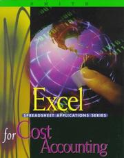 Cover of: Excel Applications for Cost Accounting | Gaylord N. Smith