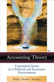 Cover of: Accounting Theory: Conceptual Issues in a Political and Economic Environment
