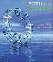 Using Access 2002 In Accounting by James T. Perry, Gary P. Schneider