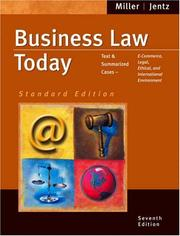Business Law Today by Roger LeRoy Miller, Gaylord A. Jentz
