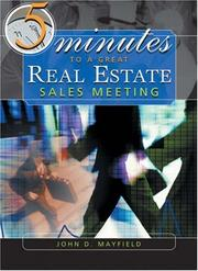 Cover of: Five Minutes to a Great Real Estate Meeting | John D. Mayfield