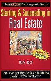 Cover of: Starting & succeeding in real estate | Mark W. Nash