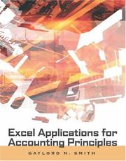 Cover of: Excel Applications for Accounting Principles (with Excel Templates Computer Disk) by Gaylord N. Smith