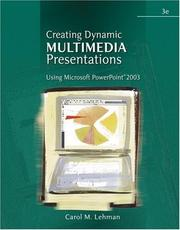 Cover of: Creating Dynamic Multimedia Presentations | Carol M. Lehman