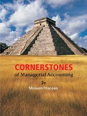 Cover of: Cornerstones of Managerial Accounting | Maryanne M. Mowen