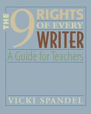 Cover of: The 9 Rights of Every Writer: A Guide for Teachers