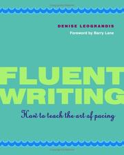 Cover of: Fluent writing | Denise Leograndis