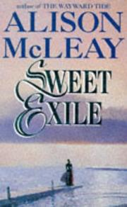 Cover of: Sweet Exile | Alison McLeay
