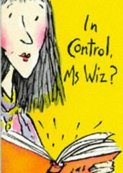 Cover of: In Control, Ms. Wiz? (Ms Wiz) | Terence Blacker