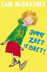 Cover of: Jimmy Zest Is Best!