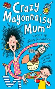 Cover of: Crazy Mayonnaisy Mum
