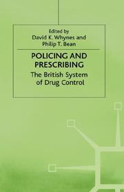 Cover of: Policing and prescribing