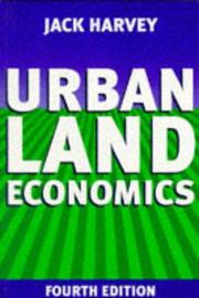 Cover of: Urban land economics | Jack Harvey