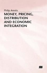 Cover of: Money, pricing, distribution, and economic integration