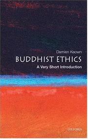Cover of: Buddhist ethics: a very short introduction