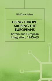 Cover of: Using Europe, abusing the Europeans