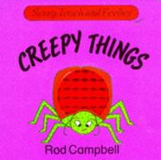 Cover of: Creepy things | Rod Campbell