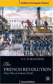 Cover of: The French Revolution | T. C. W. Blanning