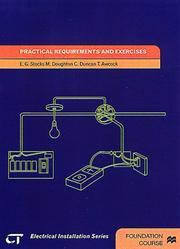 Cover of: Practical Requirements and Exercises: Electrical Installations Series