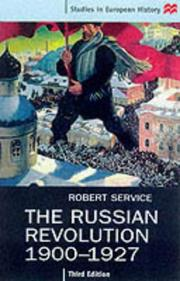 Cover of: The Russian Revolution, 1900-1927 (Studies in European History)