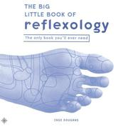 Cover of: The Big Little Book of Reflexology (Big Little Book) | Inge Dougans