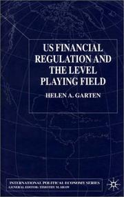 Cover of: US Financial Regulation and the Level Playing Field (International Political Economy)