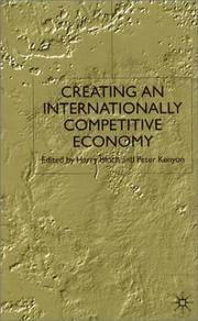 Cover of: Creating an Internationally Competitive Economy |
