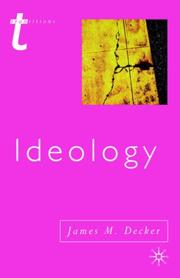 Cover of: Ideology | James M. Decker