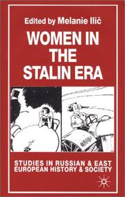 Cover of: Women in the Stalin Era (Studies in Russian & Eastern European History) | Melanie Ilic